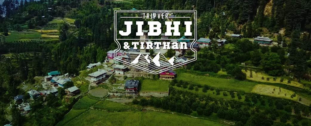 Jibhi & Tirthan