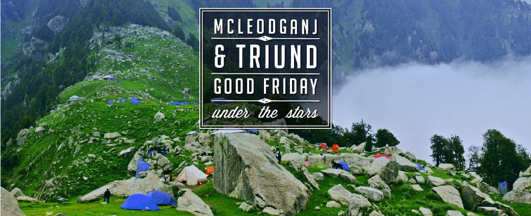 Triund & McLeodGanj
